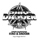 Synth Eastwood: Stag and Dagger Mix 011