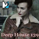 Deep House 139