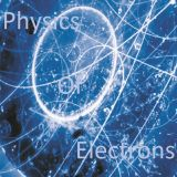 Physics Of Electrons (Added the playlist)