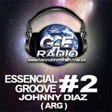 ESSENCIAL GROOVE #2 - JOHNNY DIAZ (ARG) EXCLUSIVO G-E RADIO