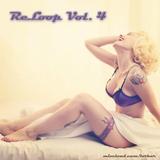 ReLoop Vol. IV