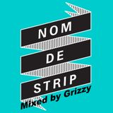 Nom De Strip Mini Mix
