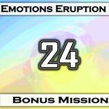 Emotions Eruption [Bonus Mission 24 'Shoreline']