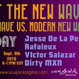 FNB: Night of the New Waver pt 1 Jesse De La Peña, Victor Salazar, Rafaleux, and Dirty MXN