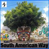 South American Way & Roosticman