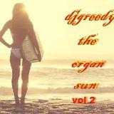 dj greedy - The organ sun vol 2