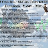 DJ Yaniv Ram - SET104, Tempo 130 BPM