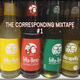 The corresponding mixtape #1