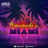 Private Ryan Presents Bienvenido A Miami 2017