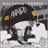 """Alex Tolstey """"Unrest"""" ctech trance mixtape April 2013"""