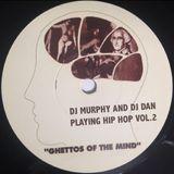 DJ MURPHY AND DJ DAN PLAYING HIP HOP