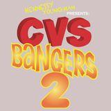 CVS BANGERS VOLUME 2