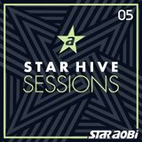 Star Hive Sessions #5 by DJ StarAobi - Music takes you Higher