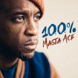 100% Masta Ace