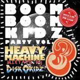 Boom Boom Mix(z) Vol.3 - Heavy Machine Mix By Disk0kidz