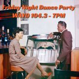 Friday Night Dance Party with Jimmy - August 19, 2016 WAYO FM 104.3 FM