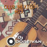 Club Mexico Mix