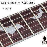 GUITARRAS Y MAQUINAS  8