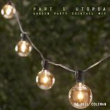 DJ BILL COLEMAN - Utopia (Garden Party Cocktail Mix) - Part 1