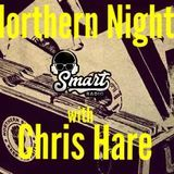 Northern Nights With Chris Hare On Smart Radio - Eugene Thomas Special ! 16/08/18