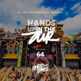 DJ Adriano Fernandes - Hands Up In the Air 64 (Hardcore Episode)