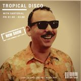 Sartorial 'Tropical Disco' / Mi-Soul Radio / Fri 1am - 3am / 20-04-2018