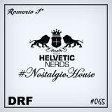 [SET] DRF Podcast #065 - Helvetic Nerds (Nostalgic House)
