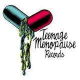 Teenage Menopause birthday avec Elzo Durt