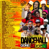 DJ ROY DANCEHALL GONE REGGAE 2016 MIX PREVIEW