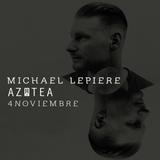 Michael Lepiere @ AZOTEA (04.11.2016)