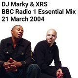Radio 1 Essential Mix - DJ Marky & XRS (21 March 2004)