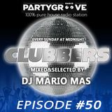 CLUBBERS#50 DEEPHOUSE MIXED & SELECTED BY DJ MARIO MAS - RADIOPARTYGROOVE