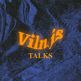 Vilnis Podcast S02E08 [Talks]