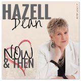 Hazell Dean - Now & Then