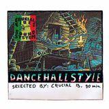 Crucial Vibes Soundsystem  - Dancehall Mix 1997