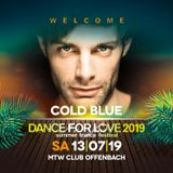 07. Cold Blue - 20.06.2019 - Trance Energy Radio - Dance for Love 2019 Special