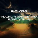 Melora - Vocal Trance Mix 2010 vol 2