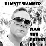 The Unplanned Sessions - Slam The Breaks On - DJ Matt Slammer - Urban Warfare Takeover 22/06/18