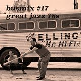 Busmix #17 - Great Jazz 78s