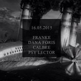 DJ Psylector - CZECH TECHNO MANUFACTORY presents EP.3 (16-05-2015 @ Club CEMA CEMA Prague)