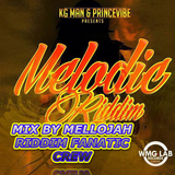 Melodic Riddim Mix By MELLOJAH RIDDIM FANATIC CREW