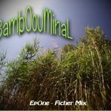 BamBoOminal - Mix Radio Campus - Minimal Tech