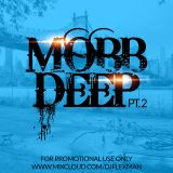 MOBB DEEP PT. 2 (REVISED MIXCLOUD VERISON)