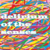 Delirium Of The Senses 20/11/2017