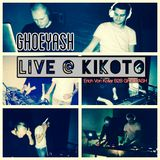 GHOEYASH - Live @ KIKOTO, Budapest (2016.12.17) b2b mix w/ Erich Von Kollar