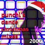 PUNCHI'S DANCE CHRISTMAS MIXES