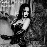 Gothic Illusions - March 2019 by DJ SeaWave