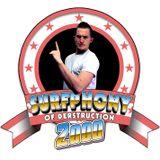 Surfphony of Derstruction 2000: Episode 1