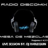 Dj Harlequin - Mesa de mezclas - 4º programa