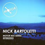 MTRMX023 - NICK BARTOLETTI - MOTOR MIX SERIES